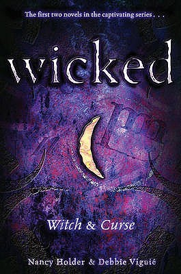 Wicked: Witch & Curse (Wicked #1-2)