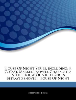 House of Night Series, Including by Hephaestus Books