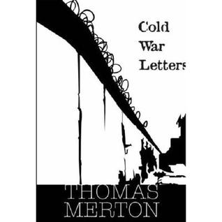 Cold War Letters by Thomas Merton