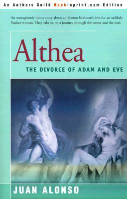 Althea: (The Divorce of Adam and Eve)