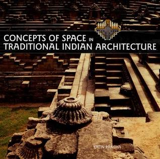 Concepts of Space in Traditional Indian Architecture