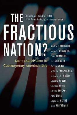 The Fractious Nation? by Jonathan Rieder