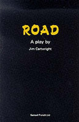 road by jim cartwright essay Jim cartwright is suffering from a heavy cold and can't speak very loudly it's  fitting  cartwright explored similar themes in 'road', a play mostly.