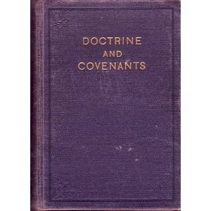 The Doctrine and Covenants of the Church of Jesus Christ of L... by Joseph Smith Jr.