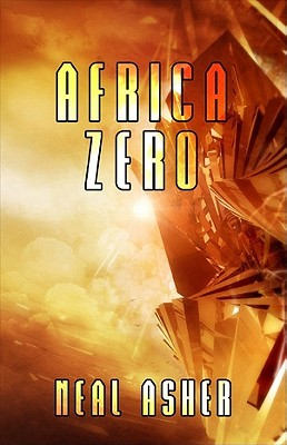 Africa Zero by Neal Asher