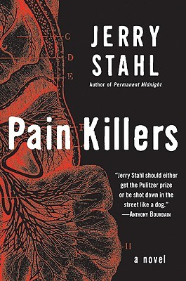 Pain Killers by Jerry Stahl
