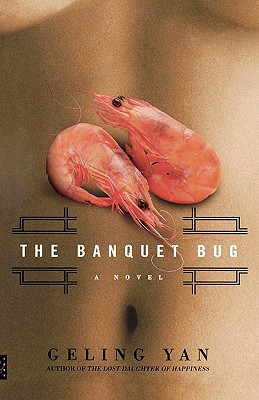 The Banquet Bug: A Novel