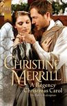 A Regency Christmas Carol by Christine Merrill