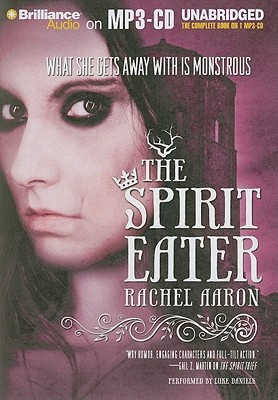 The Spirit Eater (The Legend of Eli Monpress #3)