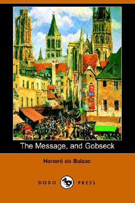 The Message, And Gobseck