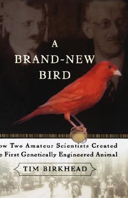 A Brand New Bird: How Two Amateur Scientists Created The First Genetically Engineered Animal