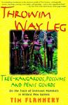 Throwim Way Leg: Tree-Kangaroos, Possums, and Penis Gourds