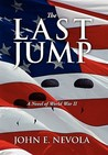 The Last Jump: A Novel of World War II