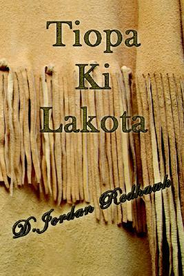Tiopa Ki Lakota