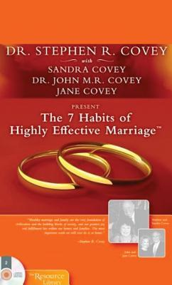 The 7 Habits of Highly Effective Marriage by Stephen R. Covey