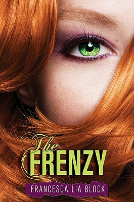 The Frenzy by Francesca Lia Block
