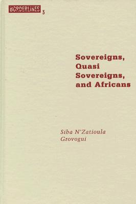 Sovereigns, Quasi Sovereigns, and Africans: Race and Self-Determination in International Law