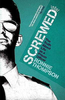 Screwed, Ronnie Thompson | Bibliophilia: read more books! (Recommended reading)