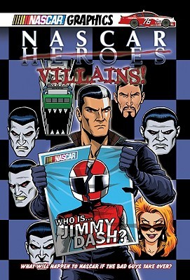 NASCAR Villains! by Jeremy Diamond