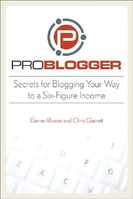 ProBlogger by Chris     Garrett
