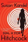 Dial H for Hitchcock by Susan Kandel