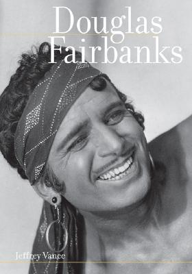 Douglas Fairbanks by Jeffrey Vance