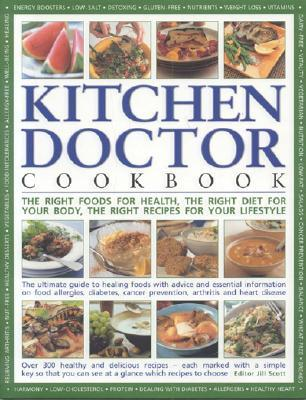 The Kitchen Doctor Cookbook by Jill   Scott