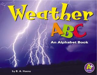 Weather Abc: An Alphabet Book