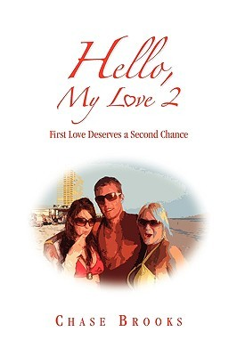 Hello, My Love 2: First Love Deserves a Second Chance