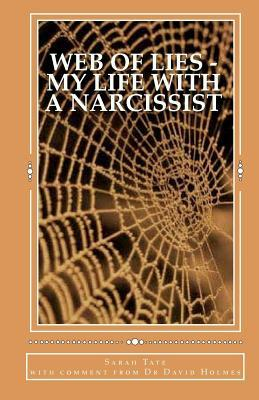 Web of Lies - My Life with a Narcissist by Sarah Tate