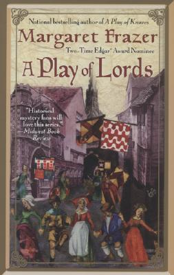 A Play of Lords by Margaret Frazer