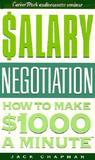 Salary Negotiation: How to Make $1000 a Minute