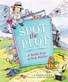 Spot the Plot by J. Patrick Lewis
