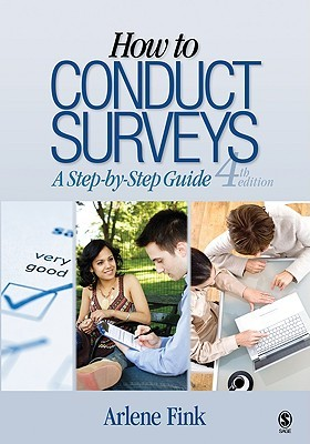 How to Conduct Surveys: A Step-By-Step Guide