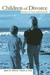 Children of Divorce: Stories of Loss and Growth