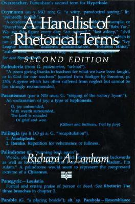 A Handlist of Rhetorical Terms by Richard A. Lanham
