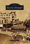 Sixth Street, Texas (Images of America Series)