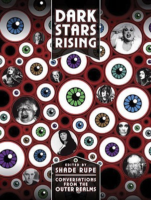 Dark Stars Rising by Shade Rupe