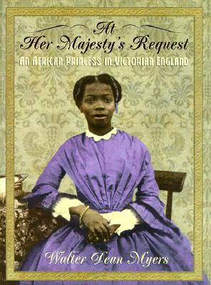 At Her Majesty's Request by Walter Dean Myers
