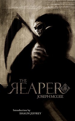 The Reaper by Joseph McGee