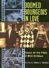 Doomed Bourgeois in Love : Essays on the Films of Whit Stillman