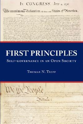First Principles by Thomas N. Tripp