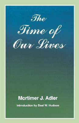 Time of Our Lives: The Ethics of Common Sense