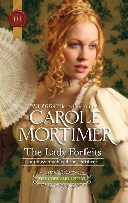 The Lady Forfeits by Carole Mortimer