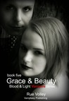 Grace &amp; Beauty by Rue Volley