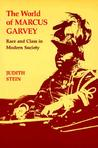 The World of Marcus Garvey: Race and Class in Modern Society