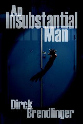 An Insubstantial Man