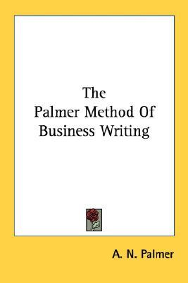 The Palmer Method of Business Writing by A.N. Palmer