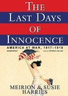 The Last Days of Innocence: America at War 1917-1918