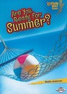 Are You Ready for Summer? (Lightning Bolt Books)